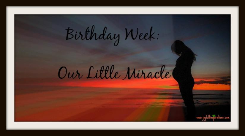 Birthday week miracle